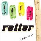 ROLLER - CANDY IT UP - NEW ROCK CD - Chicago Band 1 CD