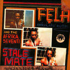 Stalemate & Fear Not for Man by Fela Kuti.