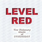 Synchrony : Level Red Rock 1 Disc CD