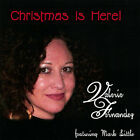 Valerie Fernandez : Christmas Is Here Jazz 1 Disc CD