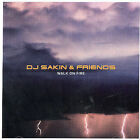DJ Sakin & Friends : Walk on Fire Dance 1 Disc CD