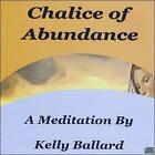 Kelly Ballard : Chalice of Abundance New Age 1 Disc CD