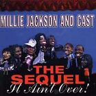 Millie Jackson and Cast : The Sequel: It Aint Over CD