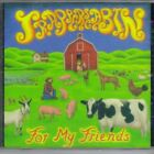 Trappers Cabin : For My Friends Rock 1 Disc CD