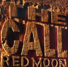 The Call : Red Moon Rock 1 Disc CD