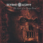 Beyond Agony : Last of a Dying Breed Heavy Metal 1 Disc CD