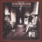Kick Axe : Welcome to the Club Rock 1 Disc CD
