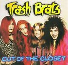 The Trash Brats : Out of the Closet Heavy Metal 1 Disc CD