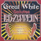 Great White Salutes Led Zeppelin [Audio CD] Great White