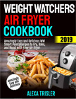WEIGHT WATCHERS AIR FRYER COOKBOOK  SMART EASY  DELICIOUS FAST DELIVERY
