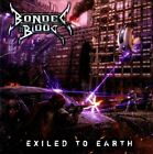 Bonded by Blood : Exiled to Earth Heavy Metal 1 Disc CD