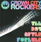 Crown City Rockers : The Day After Forever Rap/Hip Hop 1 Disc CD