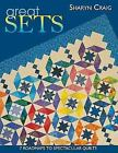 Great Sets  7 Roadmaps to Spectacular Quilts by Sharyn Squier Craig