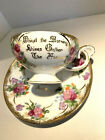 Antique Tea Cup and Saucer with Saying by Benjamin Franklin Gold Trim floral