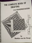 Complete Book of Drafting for Handweavers 1993 WEAVING STRUCTURE PATTERN BOOK