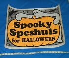 vintage HALLOWEEN SPOOKY SPESHULS retail store display sign poster