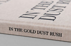 Jason Lee In the Gold Dust Rush Photography Book Rare New Stanley Barker