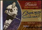 2009-10 2010 OPC O-Pee-Chee Premier Signings BOBBY HULL Autograph 4 50 NM-MT+