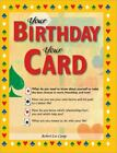 Your Birthday Your Card  The Secrets of Life Love and Destiny in A Deck of
