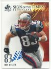 WES WELKER 2008 SP AUTHENTIC SIGN OF THE TIMES ON CARD AUTO AUTOGRAPH PATRIOTS