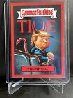 2017 Topps Garbage Pail Kids Presidential Inaug-Hurl Ceremony Cards 8
