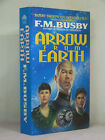 1st signed by author Slow Freight 2 Arrow from Earth by F M Busby 1995PBO
