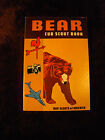BEAR Cub Scout Book 1967 Copyright - Boy Scouts - BSA