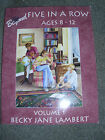 Beyond Five in a Row Vol 1 by Becky Jane Lambert 2001 Paperback Revised