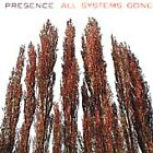 All Systems Gone by Presence New Sealed 2000 CD ARK 21 Free US Ship
