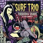 NEW - Forbidden Sounds by Surf Trio