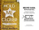 David Levithan SIGNED Hold Me Closer The Tiny Cooper Story 1st 1st + Photos