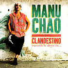 Clandestino by Manu Chao (CD, Mar-2000, ARK 21 (USA))