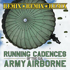 Running Cadences of the U.S. Army Airborne REMIX Workout Excersice CD