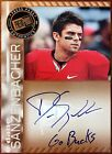2011 Press Pass Bronze Autographs Dane Sanzenbacher Inscription Auto Go Bucks SP