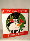 FABULOUS FROSTY'S FROLIC CANAPE PLATE FROM FITZ & FLOYD, NEW IN BOX
