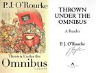 PJ ORourke SIGNED Thrown Under the Omnibus 1st 1st HC + Photos