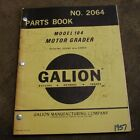 GALLION model 104 MOTOR GRADER Parts Manual book catalog list road 1957 spare