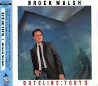 BROCK WALSH 1983 DATELINE : TOKYO Japan CD Jeff Porcaro Steve Lukather