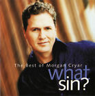 MORGAN CRYAR What Sin? The Best Of Morgan Cryar NEW CD