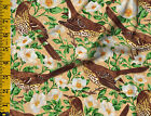 Brown Trasher State bird of Georga GA Cotton quilt fabric BTY by Northcott