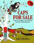 CAPS FOR SALE Esphyr Slobodkina Homeschool Veritas Before Five in a Row