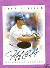 1996 Leaf Signature Series Gold Autograph Jeff Cirillo Milwaukee Brewers