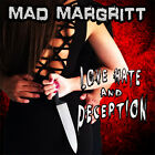 Love Hate and Deception by Mad Margritt