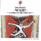 THE MIGHTY WAY! A Word To The Wise Guy 20 track UK CD Pete Wylie Castle