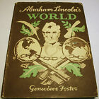 ABRAHAM LINCOLNS WORLD Genevieve Foster Hard Cover Illustrated Vintage 1946 HC