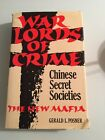 Warlords Of Crime Chinese Secret Societies The New Mafia HC DJ OOP