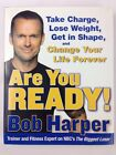 Are You Ready Bob Harper Hardback Book Biggest Loser Coach Fitness Diet Health