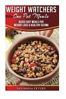 Weight Watchers One Pot Cookbook 200+ One Pot Meals Quick and Easy Meals NEW