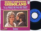 SERGE & CHRISTINE Ghisoland French 45PS 1972 eurovision