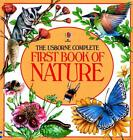The Usborne Complete FIRST BOOK OF NATURE Homeschool Science Sonlight